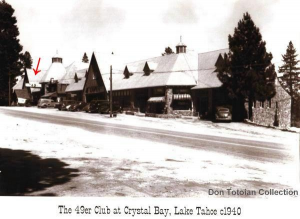 Photograph of the 49er Club at Lake Tahoe, Nevada, circa 1940